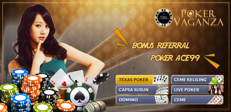 bonus referral pokerace99